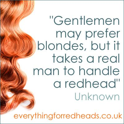 a real man...redhead quote