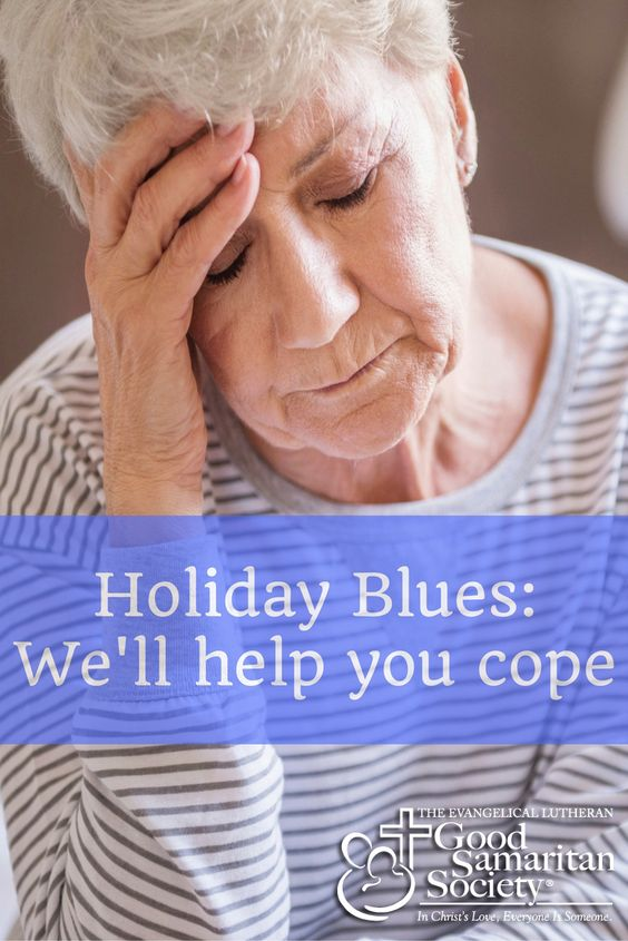 Ways to help cope with holiday-related depression. #GoodSamaritanSociety
