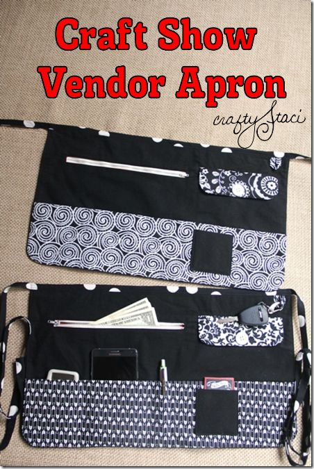 DIY : Craft Show Vendor Apron pattern, from Crafty Staci. Zippered cash pocket & key loop