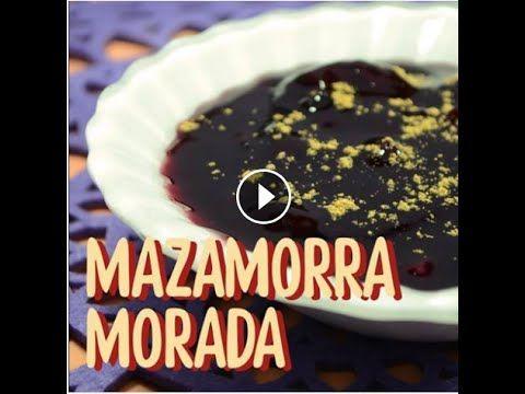 Mazamorra Morada - #MaaaRicoySimple