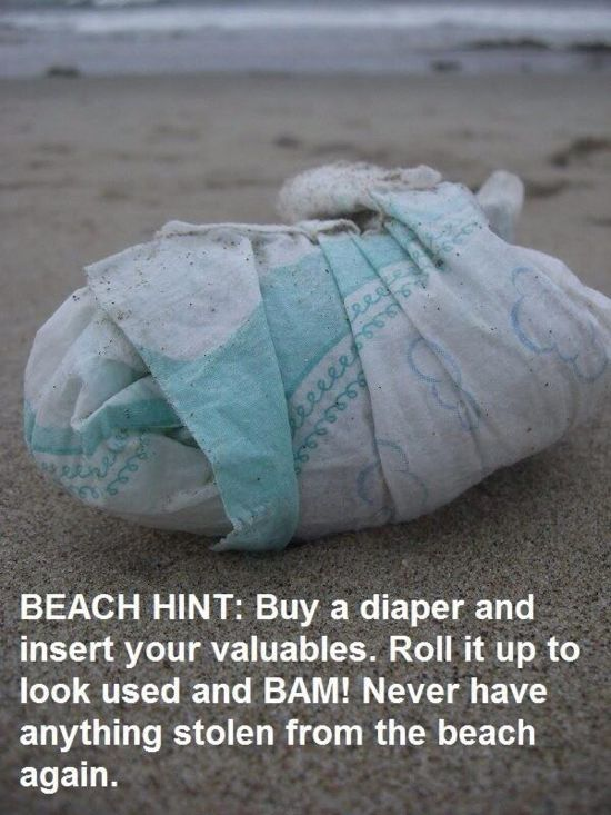 Lol very funny and clever! Keep valuables hidden at the beach by storing them in a rolled-up diaper