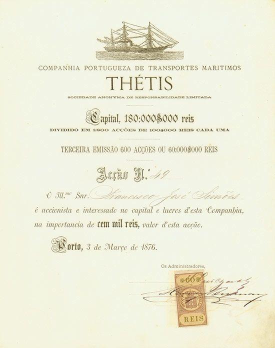 Companhia Portugueza de Transportes Maritimos Thétis Porto, 03.03.1876, Aktie über 100$000 Reis, #49, 29,3 x 23,3 cm, schwarz, weiß, DB, Steuermarke, sehr schöne Schiffsvignette, Auflage nur 600 Stück.
