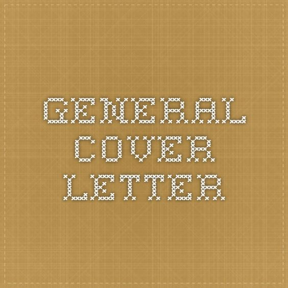 General Cover Letter