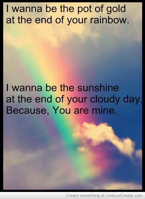 Pot Of Gold Quotes Quotesgram Gold Quotes Pot Of Gold Cloudy Day