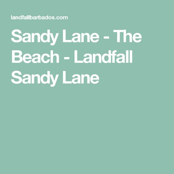 Sandy Lane - The Beach - Landfall Sandy Lane