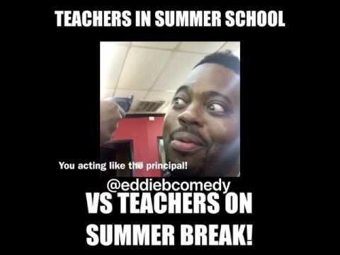 Teachers In Summer School Vs Teachers On Summer Break Youtube Break School Summer Su