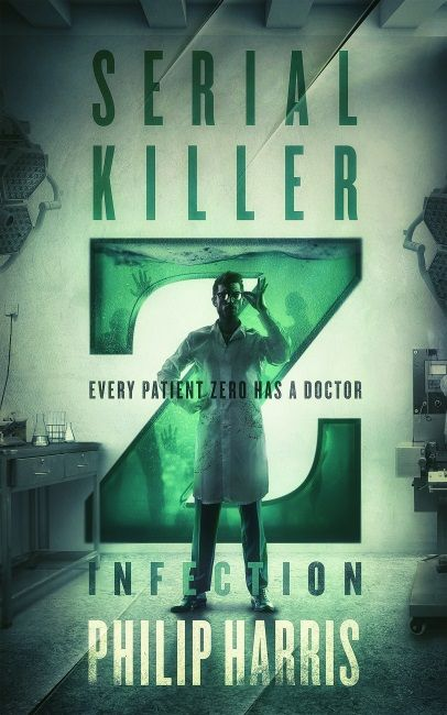 Serial Killer Z : Infection (Serial Killer Z Book 0)