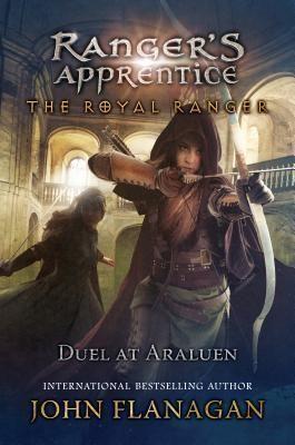 Duel At Araluen Ranger S Apprentice The Royal Ranger 3 Author John Flanagan Pages 320 Pages Publisher Phi Rangers Apprentice Fantasy Books Apprentice