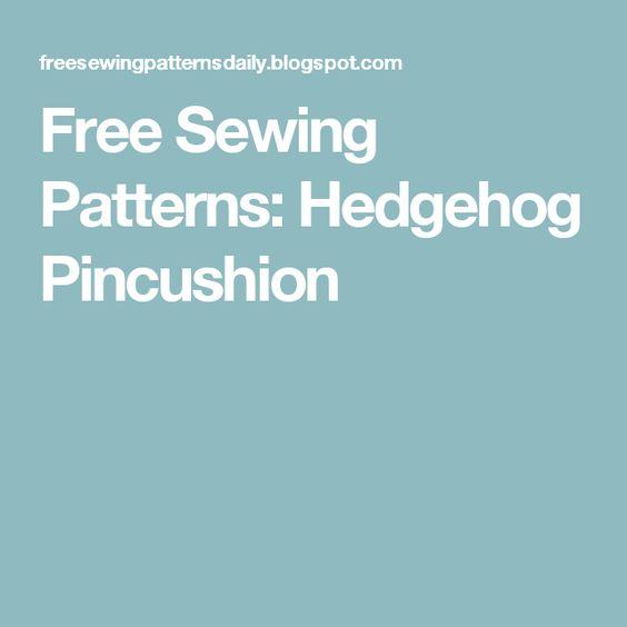 Free Sewing Patterns: Hedgehog Pincushion