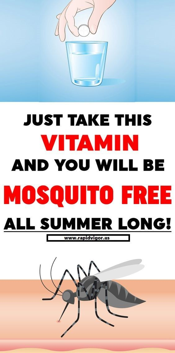 Just Take This Vitamin And You Will Be Mosquito Free All Summer Long Mosquito Prevent Mosquito Bites Vitamins