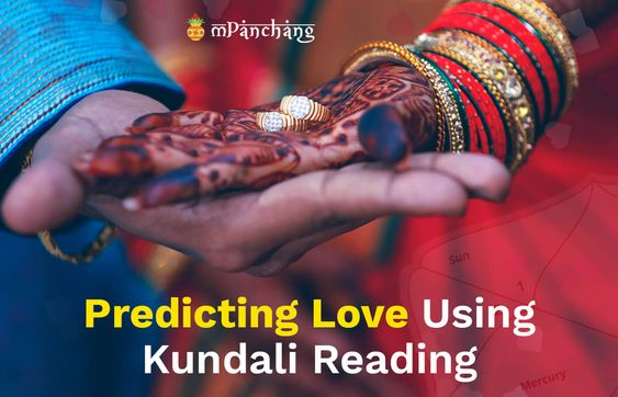 Benefits Of Kundali Reading For Love
