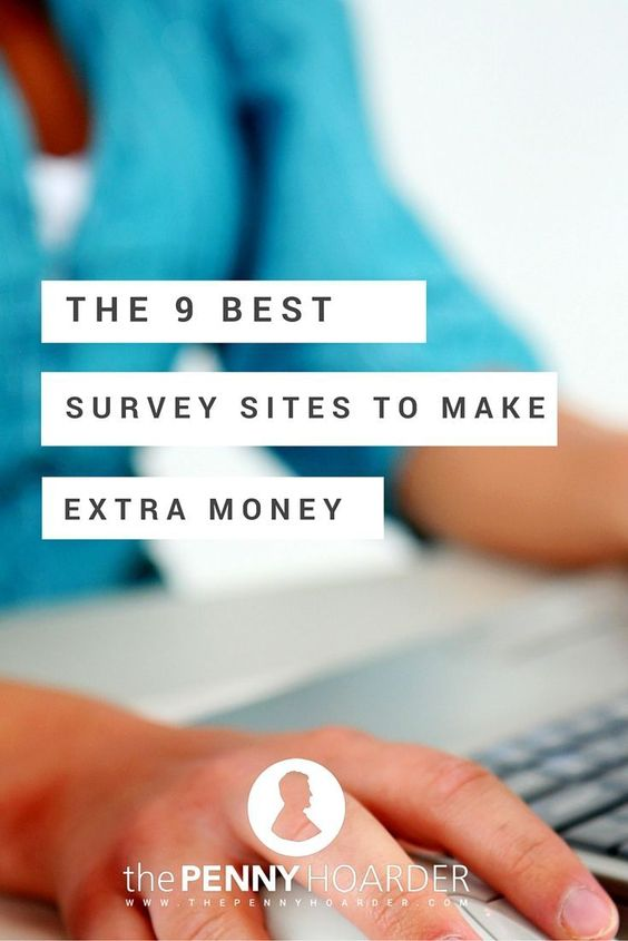 The 9 Best Survey Sites to Make Extra Money - The Penny Hoarder - http ...