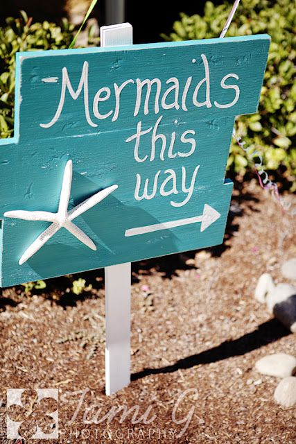 Mermaid Birthday Party: Beach House, Party Signs, Beach Party, Birthday Idea, Mermaid Sign, Mermaid Birthday, Party Ideas, Birthday Party