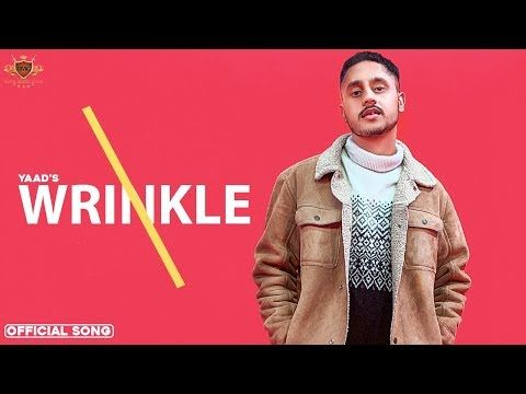 Wrinkles Yaad New Mp3 Song Download Djpunjab In 2020 Songs Positive Music Mp3 Song