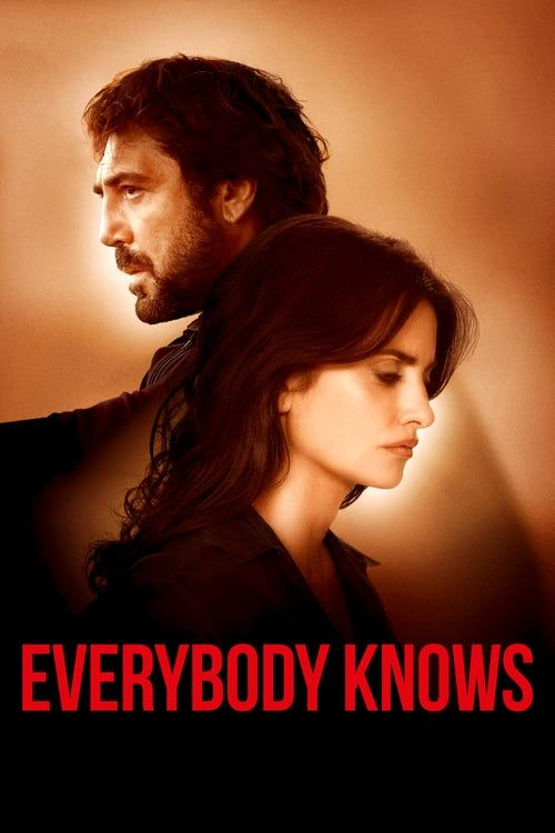 Watch Everybody Knows Full Movie Hd Free Download Streaming Movies Free Full Movies Free Movies Online