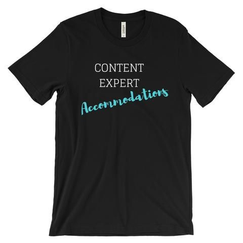 "CONTENT EXPERT ""Accommodations"" Unisex short sleeve t-shirt"