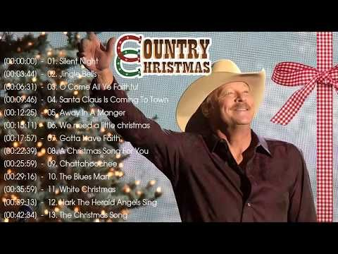 Alan Jackson Christmas Songs Playlist Best Classic Country