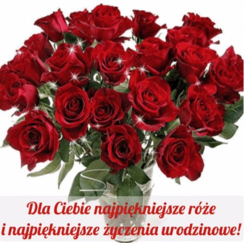 Kartka Pod Tytulem W Dniu Urodzin Dla Ciebie Red Roses Flowers For You Christmas Wreaths