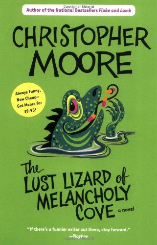 The Lust Lizard of Melancholy Cove by Christopher Moore,http://www.amazon.com/dp/0060735457/ref=cm_sw_r_pi_dp_kculsb0HB77YP30J