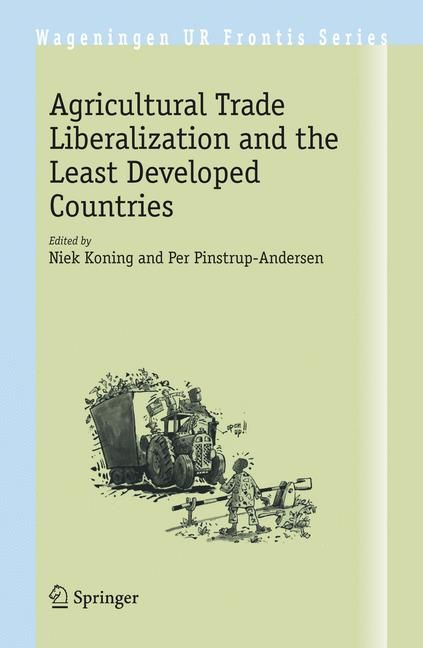 Agricultural Trade Liberalization and the Least Developed Countries