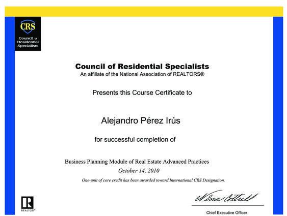 2010 Curso CRS REAP Modulo B Superado con Certificado de Titulacion en Formacion Inmobiliarias Alejandro Perez Irus AlejandroPI Realtors USA Agentes Inmobiliarios