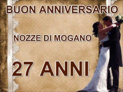 27 Anniversario Di Matrimonio.Buon Anniversario Nozze Di Mogano 27 Anni Di Matrimonio Buongiorno