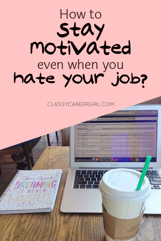I share a lot on this blog about how to find a job you love and I hope that you have found it helpful. But for most of you, there is an amount of time where you have to stay in a job you might hate until you can find that dream job. http://www.classycareergirl.com/2014/09/how-to-stay-motivated-when-you-hate-your-job/