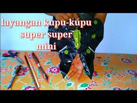 Cara Membuat Layangan Kupu Kupu Super Mini Youtube Kupu Kupu Youtube