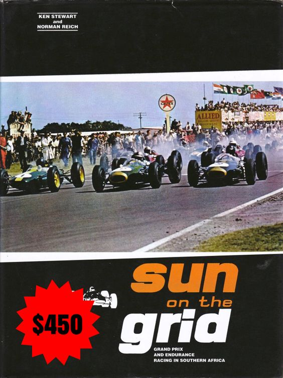 un on the Grid Book by Ken Stewart & Norman Reich. Grand Prix and Endurance Racing in South Africa (Hardcover)  Limited Casebound Edition No.272  (Rare and collectable)  Price $450