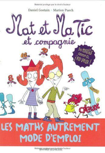 Mat et Ma Tic et compagnie de Daniel Gostain
