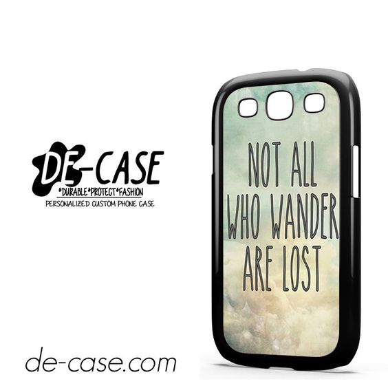 Not All Who Wander Are Lost Cloud DEAL-8026 Samsung Phonecase Cover For Samsung Galaxy S3 / S3 Mini