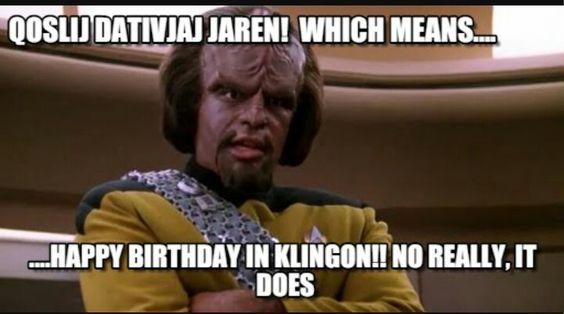 Klingon Birthday Star Trek Birthday Meme Star Trek Birthday Star Trek Funny