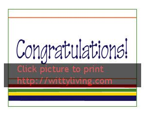 http://www.wittyliving.com/images/stories/printables/cards/congratulations/congratulations-lined-schooltn.jpg