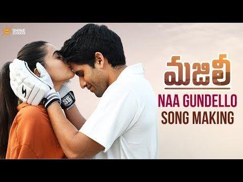 Making Of Majili Movie Songs Naga Chaitanya Samantha Movie Songs Telugu Movies Songs