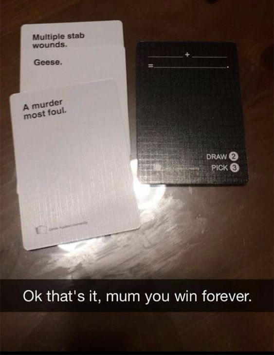 Cards Against Humanity win.