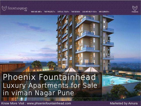 Phoenix Fountainhead Pune Offers 3BHK , 4BHK Luxurious Apartments U0026  Duplexes At Viman Nagar Pune For Sale. For More Details Visit:  Www.phoenixfouu2026