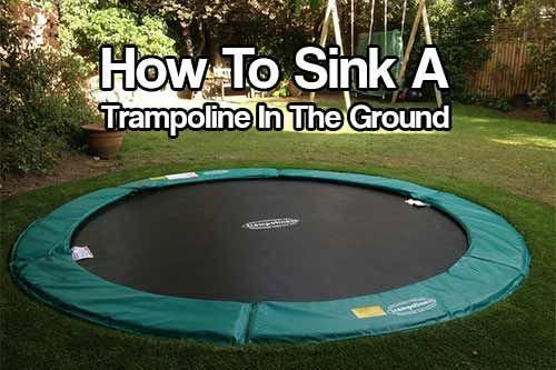How To Sink A Trampoline In The Ground Backyardtrampoline In Ground Trampoline Backyard Trampoline Backyard For Kids