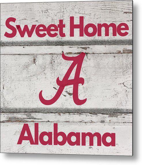Sweet Home Alabama Metal Print By Aaron Geraud Sweet Home Alabama Sweet Home Home Alabama