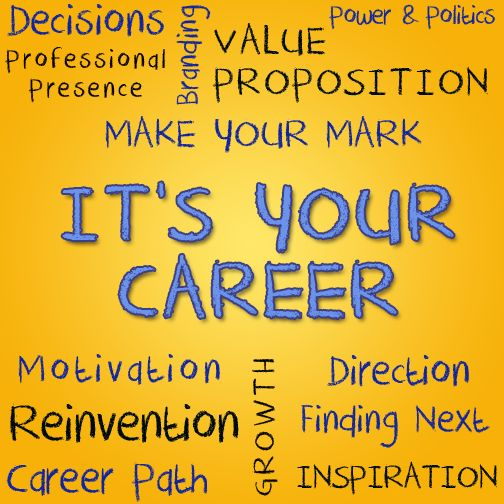 All the decision making, making your mark, reinventing yourself - afterall it is all about you and your career. Good luck!