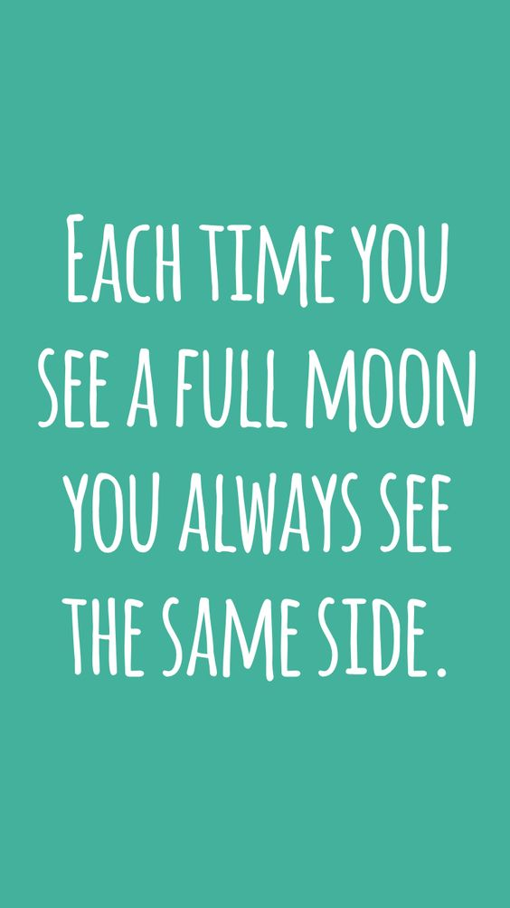 Each time you see a full moon you always see the same side. #didyouknow #fact #interesting #random
