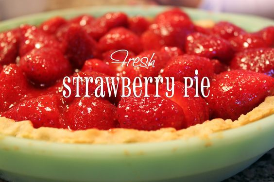 ... | Pinterest | Fresh Strawberry Pie, Strawberry Pie and Strawberries