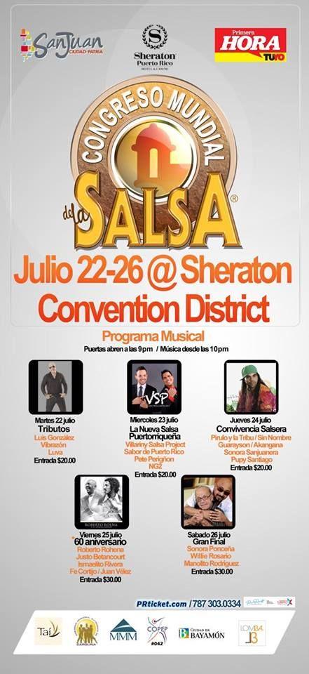 Congreso Mundial de la Salsa 2014 #sondeaquipr #congresomundialdelasalsa #sheratonpr #miramar #sanjuan #festivalespr #salsa