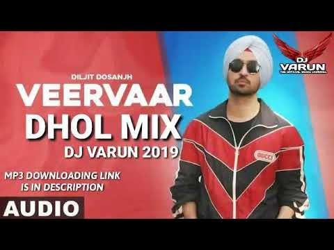 Veer Vaar Dhol Mix Dj Varun New Punjabi Songs 2020 New Dhol Mix Songs 2020 Diljit Dosanjh Youtube In 2020 Mixing Dj Dj Remix Songs Dj Remix