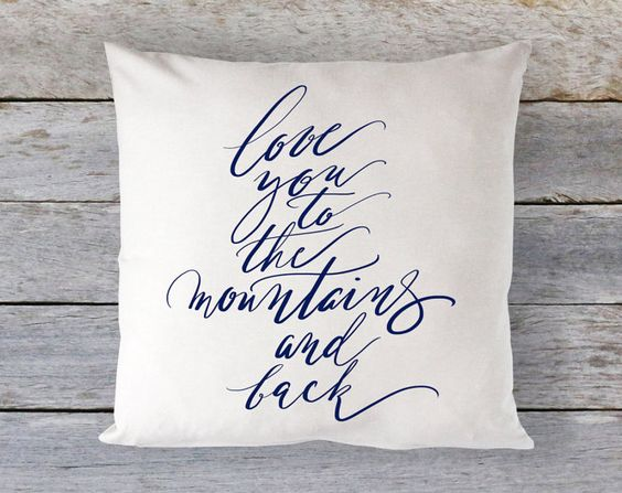 Love you to the mountains and back - calligraphy cushion cover