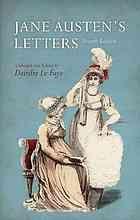 Jane Austen's Letters by Jane Austen and Deirdre Le Faye