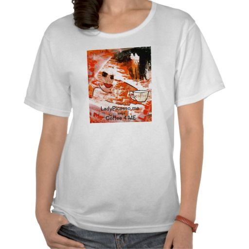 LadyPicasso.me Coffee 4 ME  Women's Loose T-Shirt