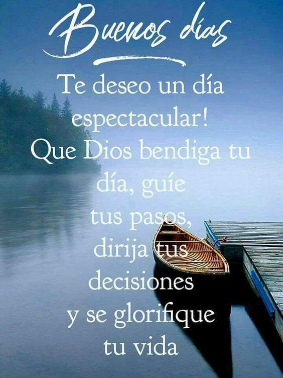 Mensajes De Buenos Días Para La Chica Que Te Gusta Good Day Quotes Good Morning Greetings Good Morning Inspiration