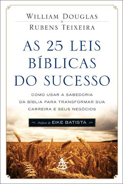 As 25 Leis Bíblicas Do Sucesso.