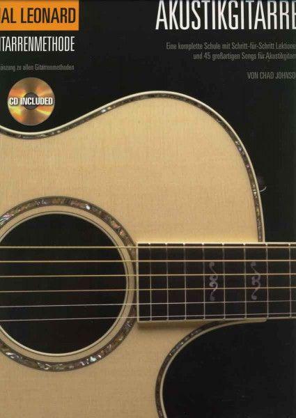 Akustikgitarre • Eine komplette Schule mit 45 großartigen Songs • Gitarre Noten + TAB + CD