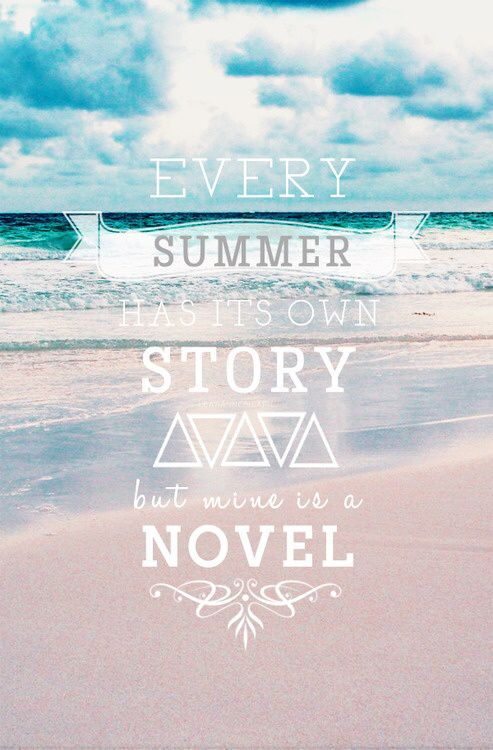 1st Day Of Summer Let S Start Writing Mdz Lady S Creations Www Mdzladycreations Com Mdzladycreations Gi Summer Quotes Beach Quotes Summer Story